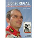 Lionel Regal, Le destin d'un champion d'exception